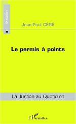 Téléchargez le livre :  Le permis à points (5e édition)