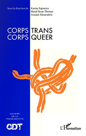 Téléchargez le livre :  Corps Trans / Corps Queer