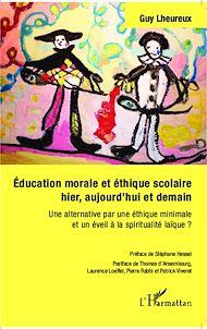 Téléchargez le livre :  Éducation morale et éthique scolaire hier, aujourd'hui et demain