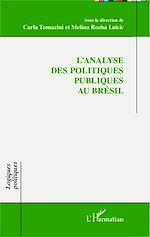 Téléchargez le livre :  L'analyse des politiques publiques au Brésil
