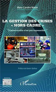 """Téléchargez le livre :  La gestion des crises """"hors cadre"""""""