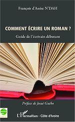 Téléchargez le livre :  Comment écrire un roman ?