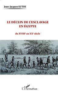 Téléchargez le livre :  Le déclin de l'esclavage en Egypte