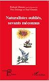 Télécharger le livre :  Naturalistes oubliés, savants méconnus