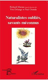Téléchargez le livre :  Naturalistes oubliés, savants méconnus