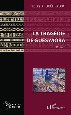Téléchargez le livre :  La tragédie de Guésyaoba