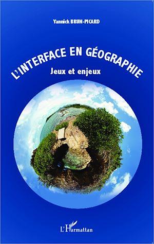 Téléchargez le livre :  L'interface en géographie