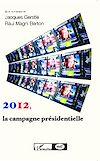 Télécharger le livre :  2012, la campagne présidentielle