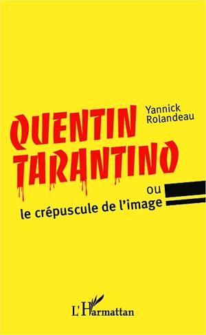 Téléchargez le livre :  Quentin Tarantino