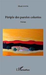 Téléchargez le livre :  Périple des paroles colorées