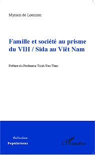 Téléchargez le livre :  Famille et société au prisme du VIH / Sida au Viêt Nam