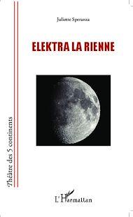 Téléchargez le livre :  ELEKTRA LA RIENNE