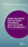 Télécharger le livre :  Quelle attractivité pour les études scientifiques dans une société de la connaissance ?