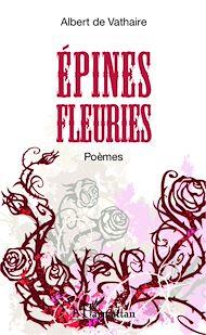 Téléchargez le livre :  Epines fleuries