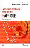 Télécharger le livre :  L'architecture de paix et de sécurité en Afrique