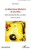 Télécharger le livre :  Le Bibendum Michelin et ses Bibs