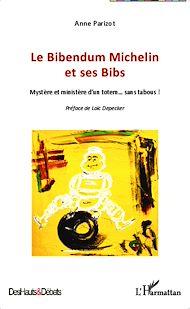 Téléchargez le livre :  Le Bibendum Michelin et ses Bibs