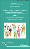 Télécharger le livre :  Formation et apprentissage collectif territorial (Tome 1)