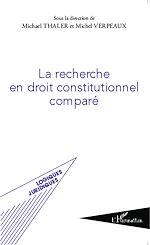Téléchargez le livre :  La recherche en droit constitutionnel comparé