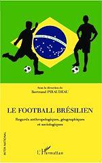 Téléchargez le livre :  Le football brésilien
