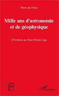 Téléchargez le livre :  Mille ans d'astronomie et de géophysique