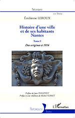 Téléchargez le livre :  Histoire d'une ville et de ses habitants : Nantes