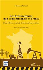 Téléchargez le livre :  Les hydrocarbures non conventionnels en France