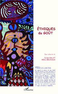 Téléchargez le livre :  Ethiques du goût