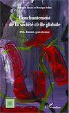 Télécharger le livre :  L'enchantement de la societe civile globale