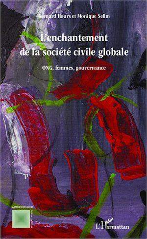 Téléchargez le livre :  L'enchantement de la societe civile globale