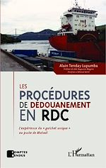 Download this eBook Les procédures de dédouanement en RDC