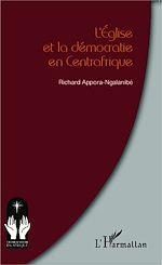 Téléchargez le livre :  L'Eglise et la démocratie en Centrafrique