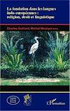 Télécharger le livre :  La fondation dans les langues indo-européennes : religion, droit et linguistique