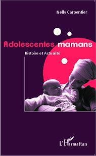 Téléchargez le livre :  Adolescentes mamans