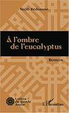 Télécharger le livre :  A l'ombre de l'eucalyptus