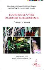 Téléchargez le livre :  Sucreries de canne en Afrique subsaharienne
