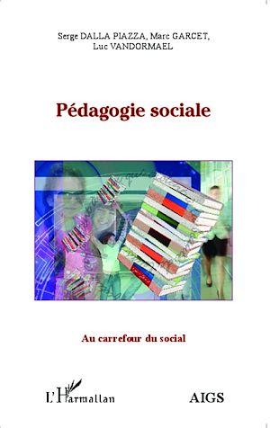 Téléchargez le livre :  Pédagogie sociale