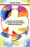 Télécharger le livre :  Conflits d'éthiques et crises des relations internationales