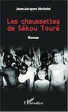 Télécharger le livre :  Les chaussettes de Sékou Touré