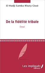 Download this eBook De la fidélité tribale