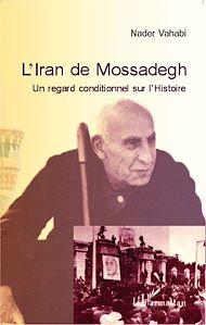 Téléchargez le livre :  L'Iran de Mossadegh
