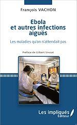 Download this eBook Ébola et autres infections aiguës