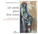 Téléchargez le livre :  Un conte pour Eva-Luna