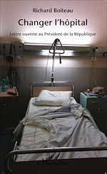 Téléchargez le livre :  Changer l'hôpital