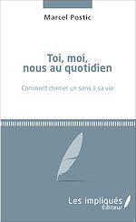 Download this eBook Toi, moi, nous au quotidien