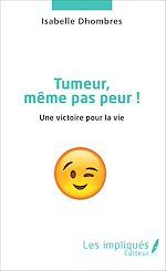 Download this eBook Tumeur même pas peur !