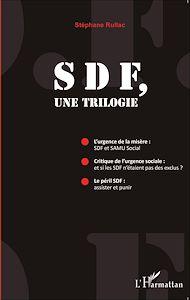 Téléchargez le livre :  SDF, une trilogie