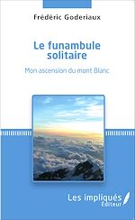 Download this eBook Le funambule solitaire