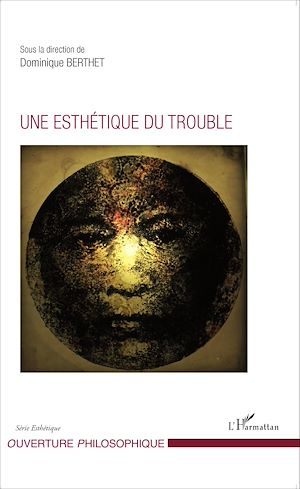 Téléchargez le livre :  Une esthétique du trouble