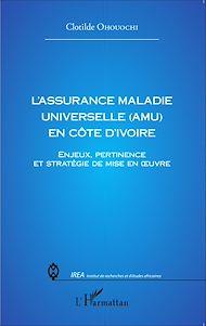Téléchargez le livre :  L'assurance Maladie Universelle (AMU) en Côte d'Ivoire